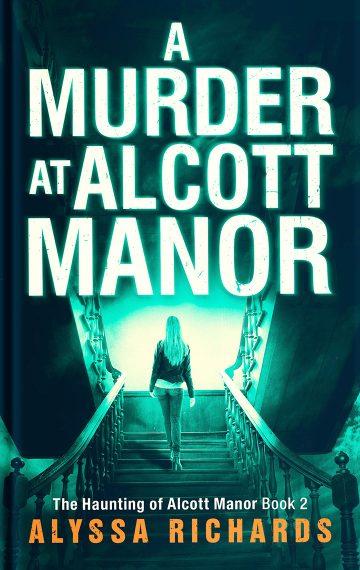 A Murder at Alcott Manor